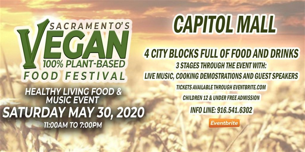 Sacramento's Vegan Plant-Based Food Festival Saturday May 30, 2020